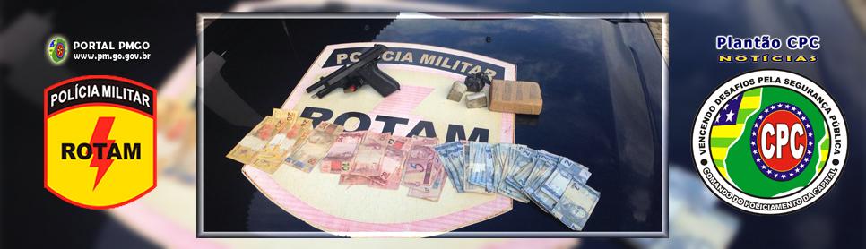 ROTAM prende indivíduo armado, com entorpecentes e dinheiro ilícito