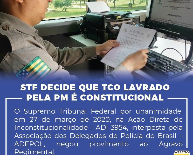 STF decide que TCO lavrado pela PM é constitucional